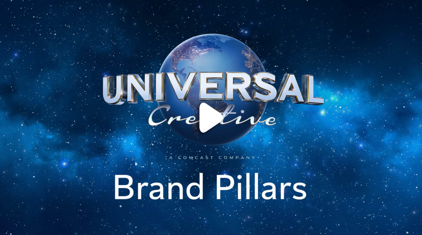 Universal Creative Brand Pillars Video - Click to play