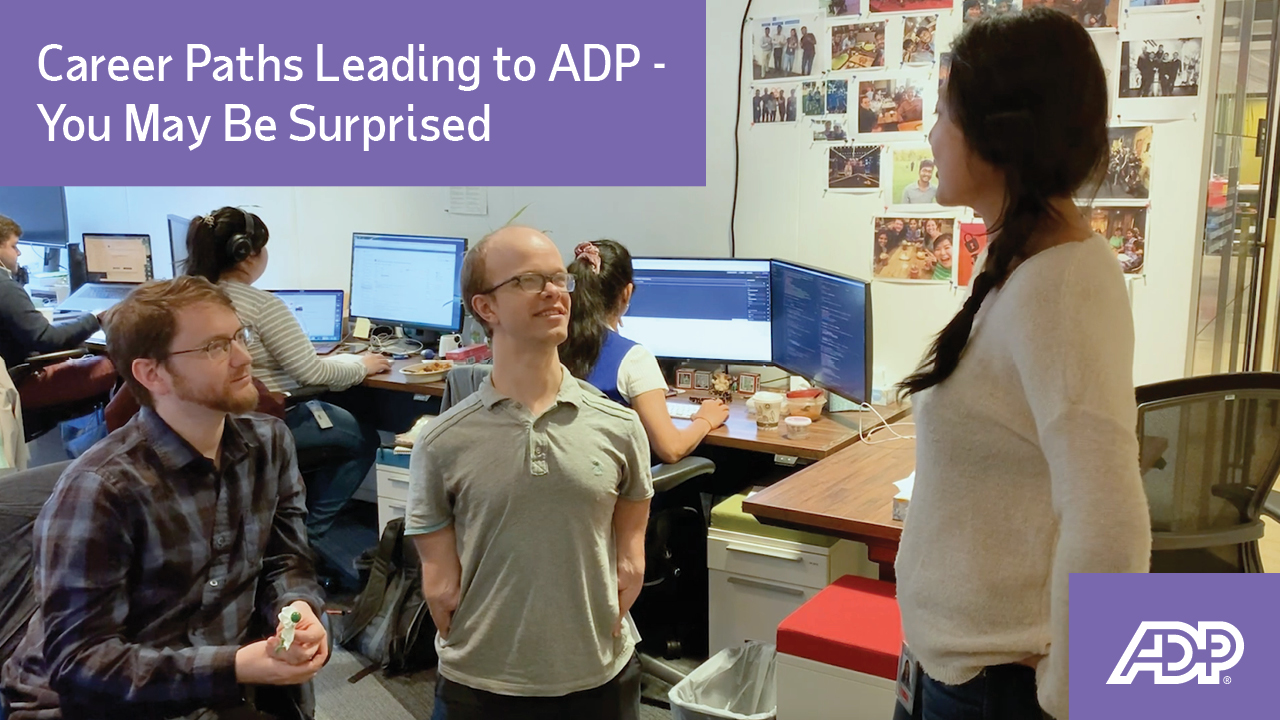 Video: Career Paths Leading to ADP - You May Be Surprised