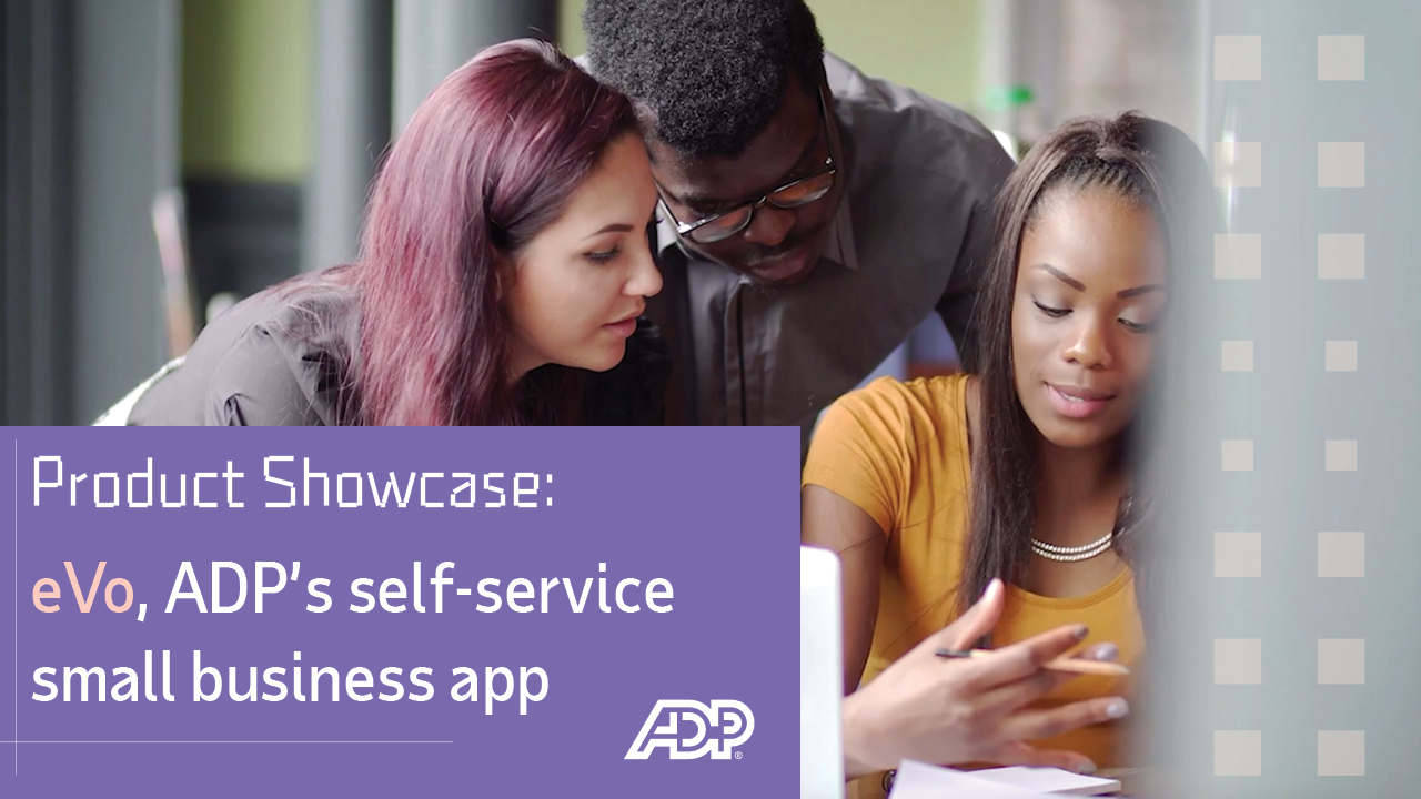 Video: eVo, ADP's Self-Service Small Business App