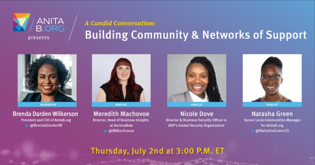 AnitaB.org Presents: Building Community & Networks of Support