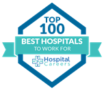 Top 100 Best Hospitals to Work for, Hospital Careers 2020