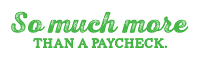 So Much More Than A Paycheck
