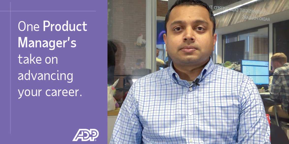 Video: One Product Manager's take on advancing your career at ADP