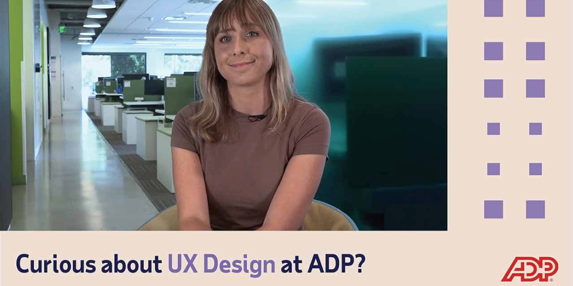 Video: Curious about UX Design at ADP?