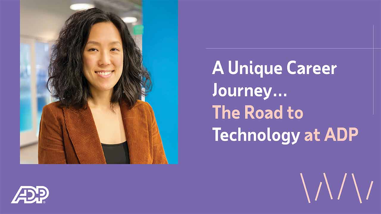 Video: A Unique Career Journey…The Road to Technology at ADP