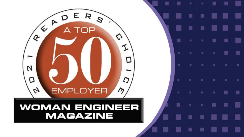 Woman Engineer Magazine: 2021 Readers' Choice: A Top 50 Employer