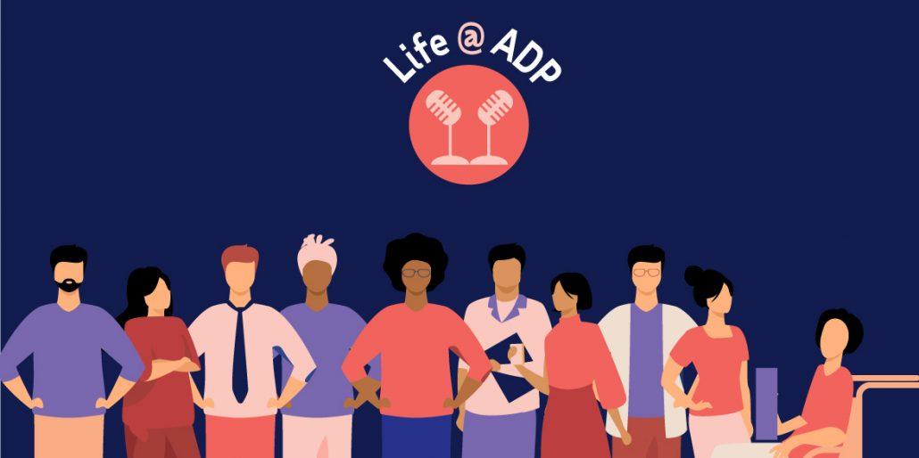 Life @ ADP Podcast