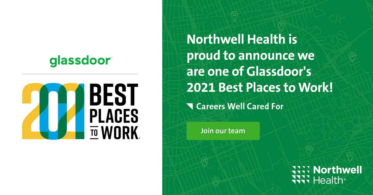 Northwell Health is proud to announce we are one of Glassdoor's 2021 Best Places to Work!