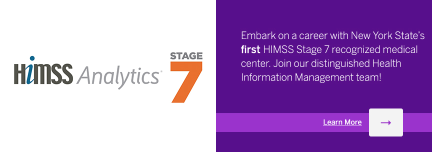 Embark on a career with New York State's HIMSS Stage 7 recognized medical center. Join our distinguished Health Information Management Team!