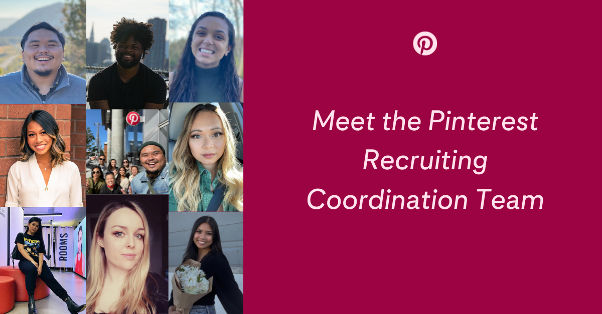 """Left side has photos of nine featured Recruiting Coordinators; Right side says """"Meet the Pinterest Recruiting Coordination Team"""""""