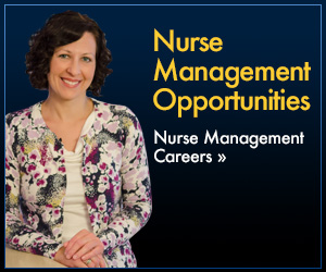 Nurse Management Opportunities