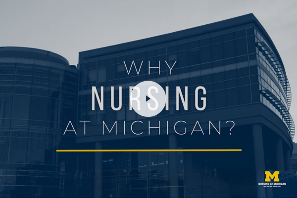 Why Nursing at Michigan