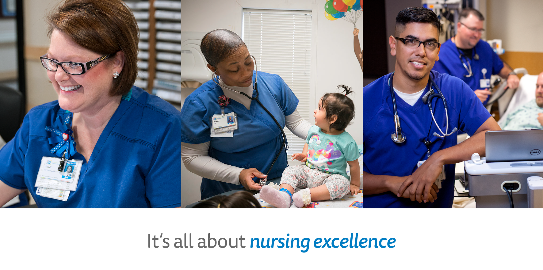 It's all about nursing excellence.