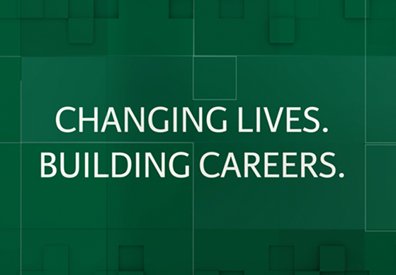 Changing lives building careers video
