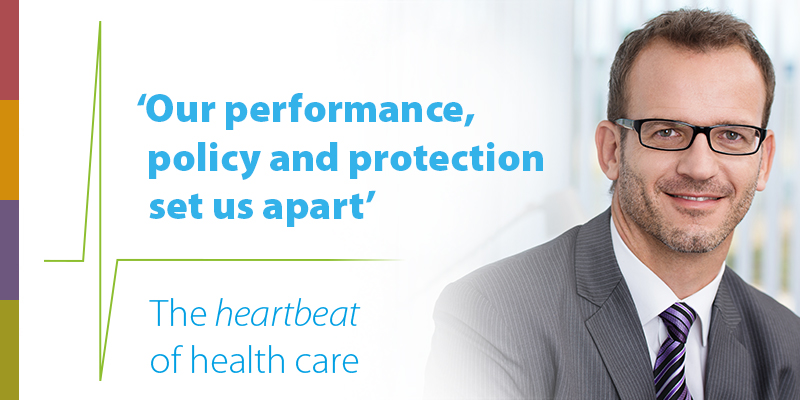 Our performance, policy and protection set us apart. The heartbeat of health care