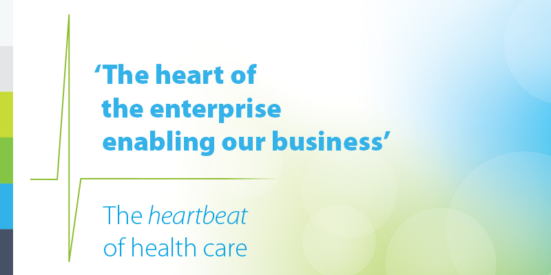 The heart of the enterprise, enabling our businesses. The heartbeat of health care