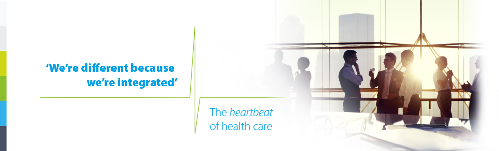 We're different because we're integrated. The heartbeat of health care