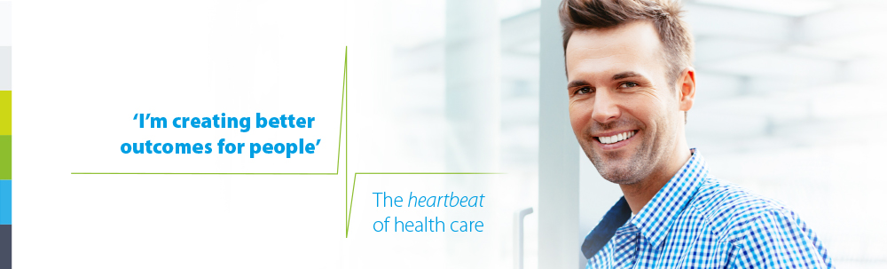 I'm creating better outcomes for people. The heartbeat of health care