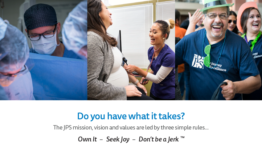 Do you have what it takes? The JPS mission, vision and values are led by three simple rules...Own it – Seek Joy – Don't be a Jerk™