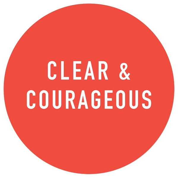 Clear & Courageous