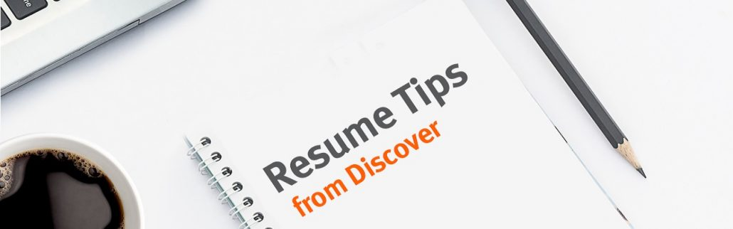 Resume Tips from Discover
