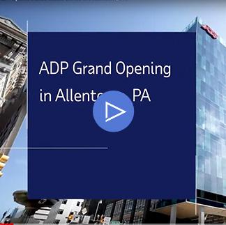 Video: ADP Opens Inside Sales Office in Allentown, PA
