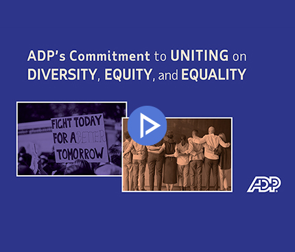video: ADP's Commitment to Uniting on Diversity, Equity, and Equality