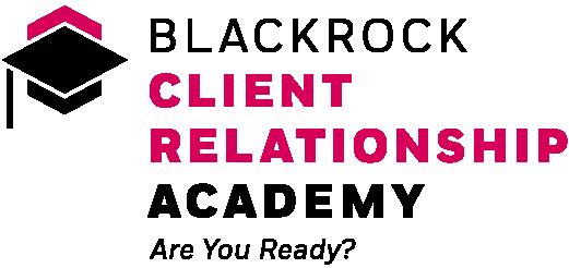 BlackRock Client Relationship Academy